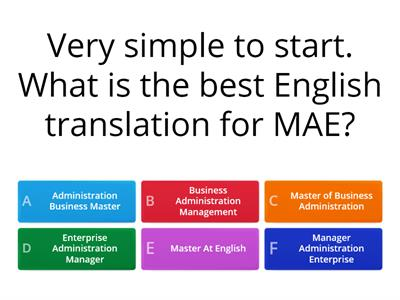 MAE quiz, know your terms. There may be more than 1 correct answer for some questions.