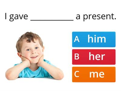 Pronouns- Fill in the blank